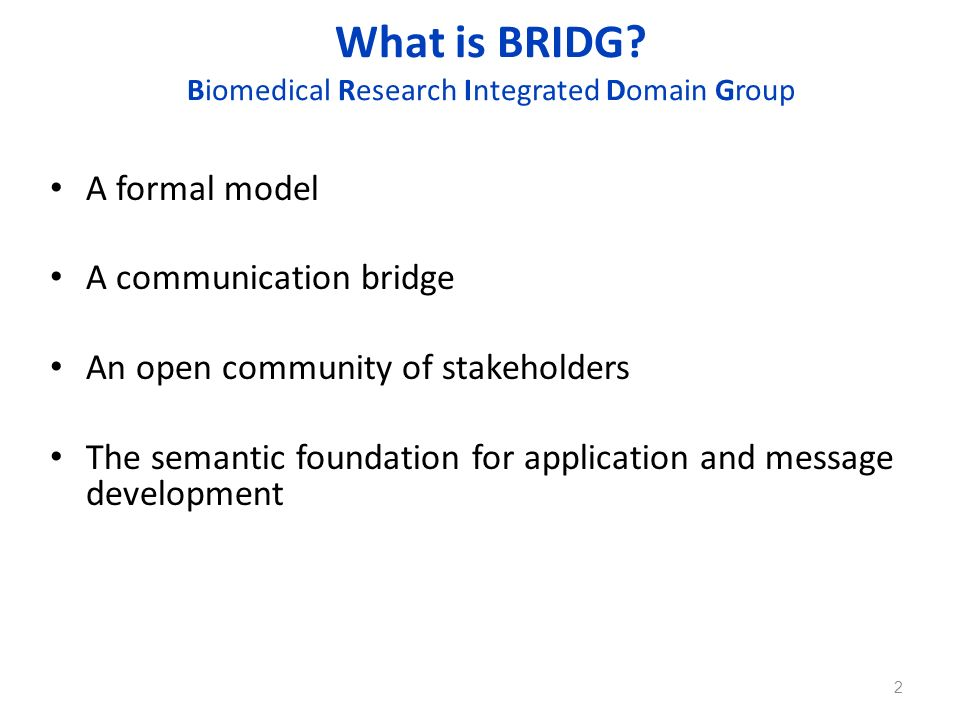 What is BRIDG Biomedical Research Integrated Domain Group