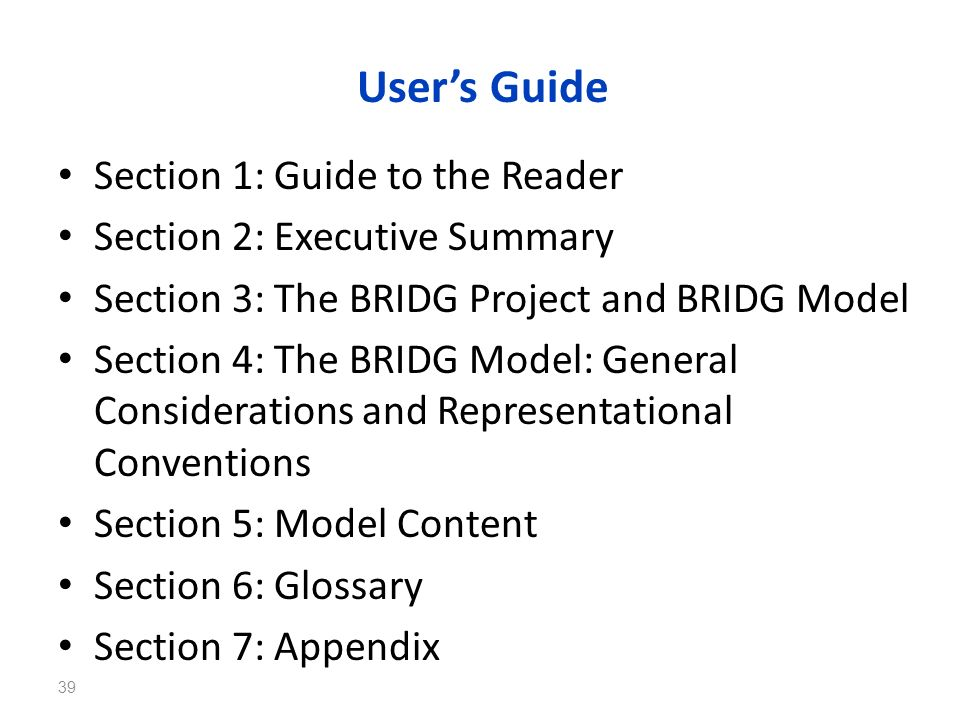 User's Guide Section 1: Guide to the Reader