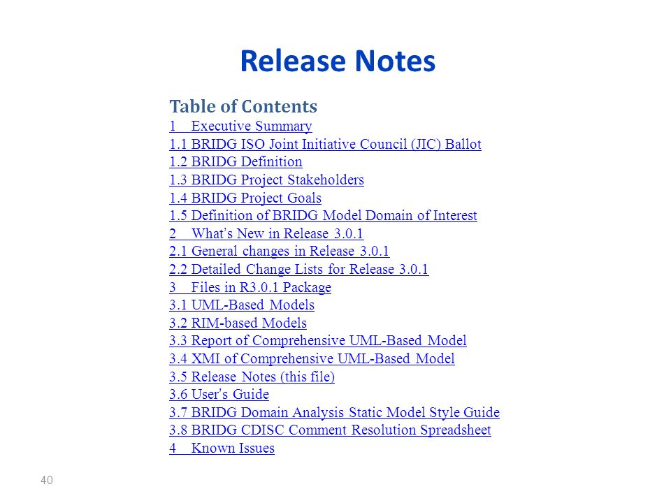 Release Notes Table of Contents 1 Executive Summary