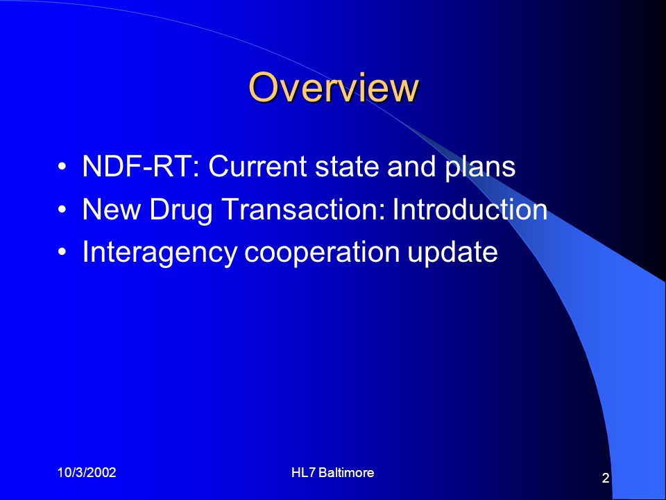 Overview NDF-RT: Current state and plans