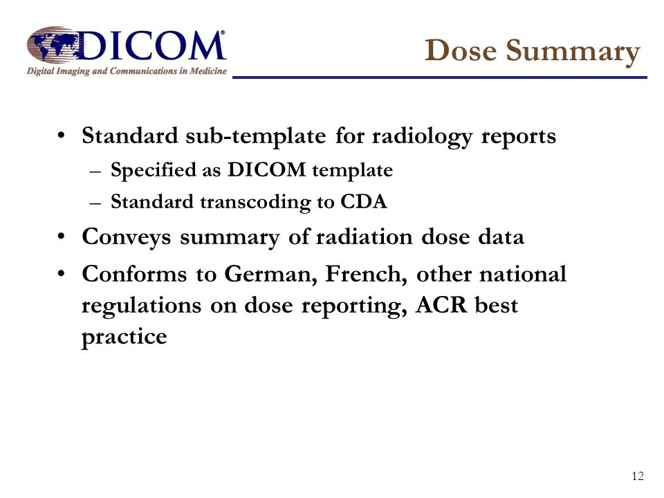 Dose Summary Standard sub-template for radiology reports
