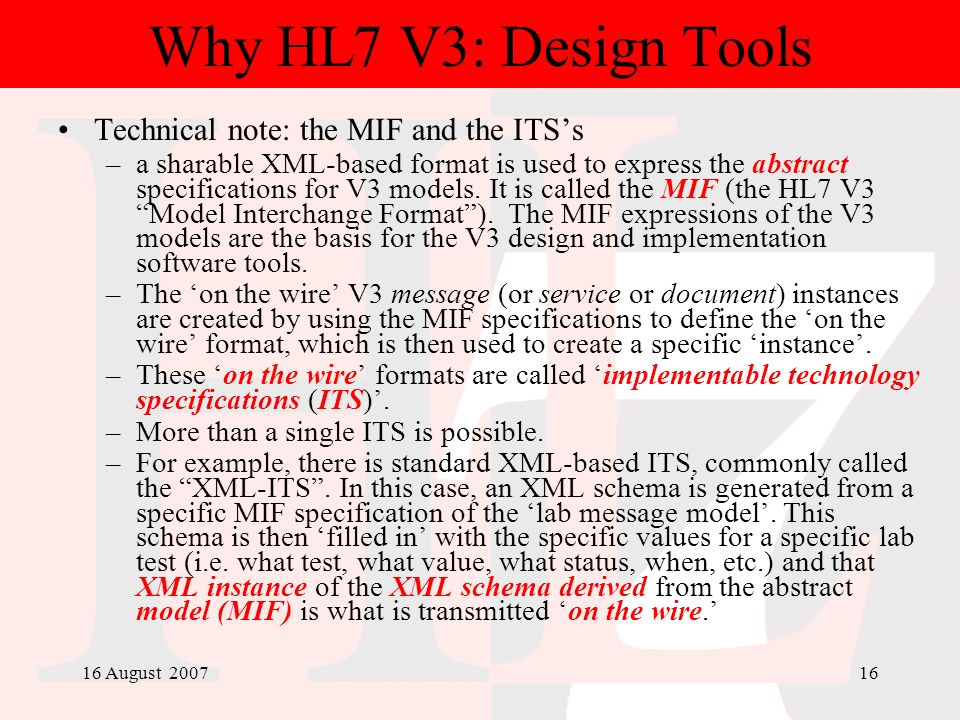 Why HL7 V3: Design Tools Technical note: the MIF and the ITS's