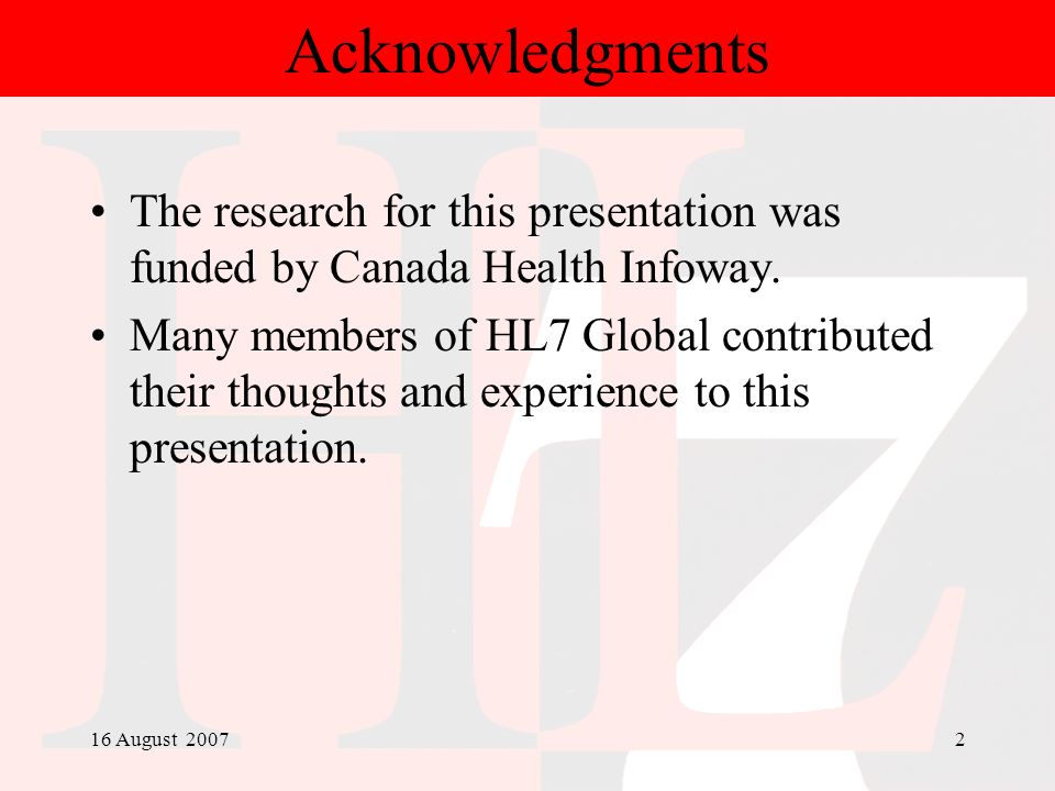 Acknowledgments The research for this presentation was funded by Canada Health Infoway.