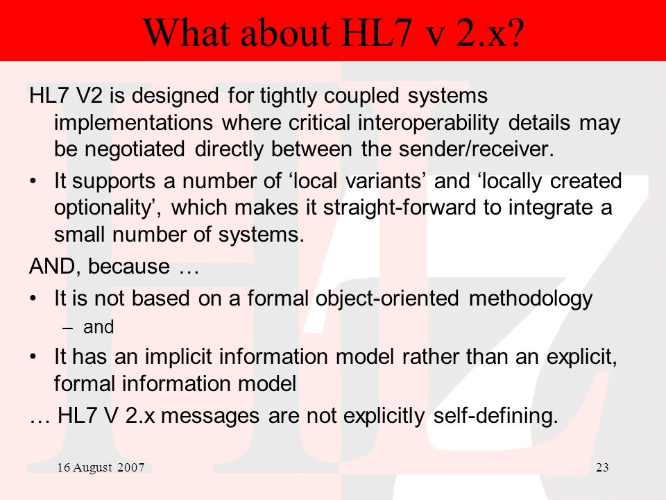 What about HL7 v 2.x