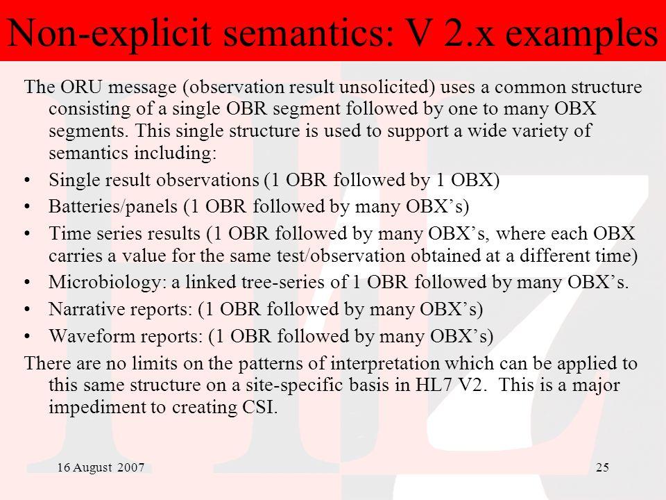 Non-explicit semantics: V 2.x examples