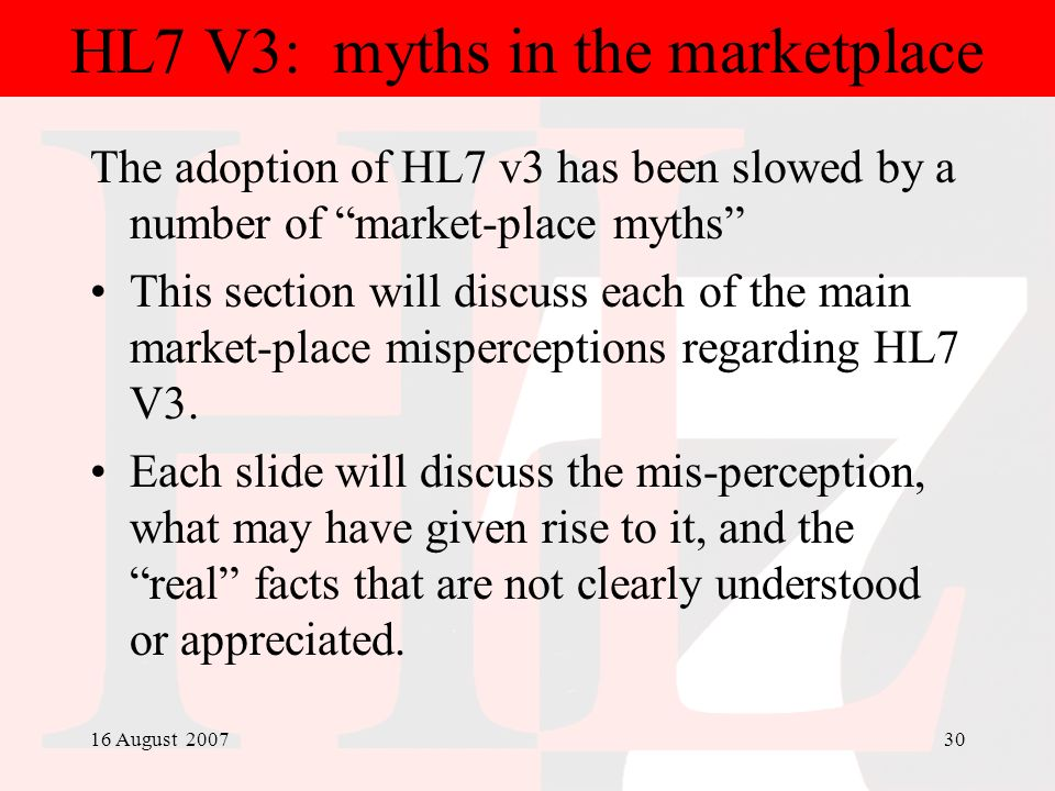 HL7 V3: myths in the marketplace