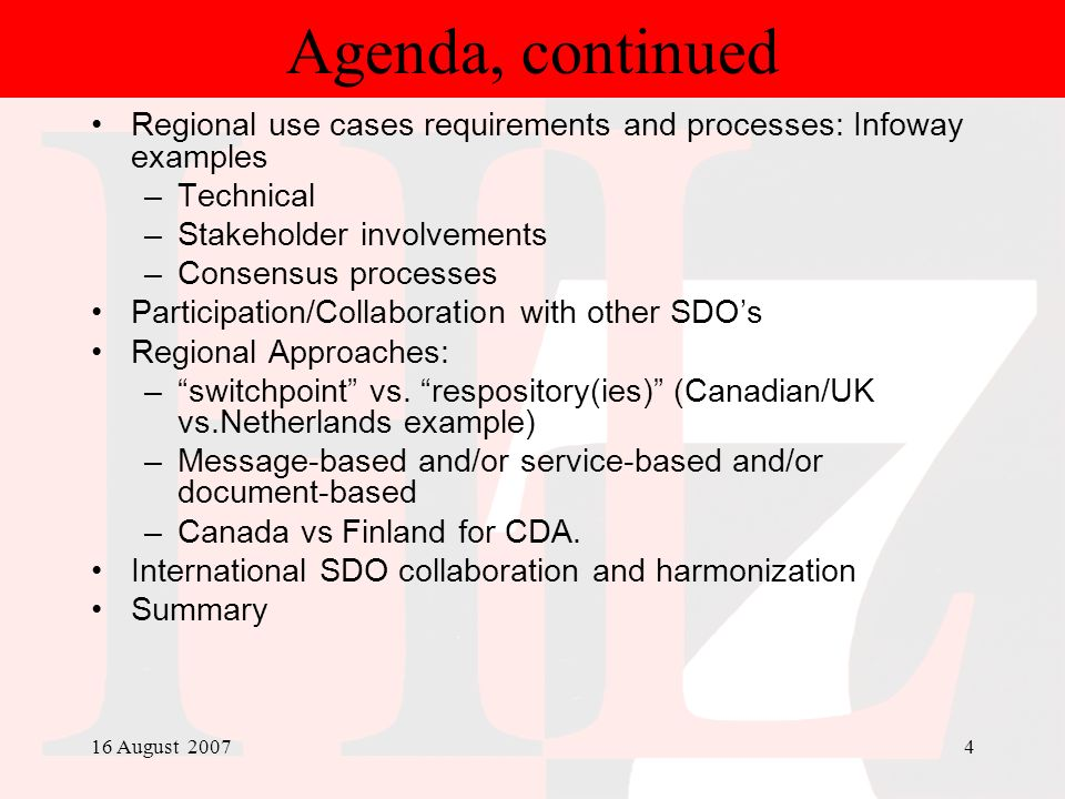 Agenda, continued Regional use cases requirements and processes: Infoway examples. Technical. Stakeholder involvements.