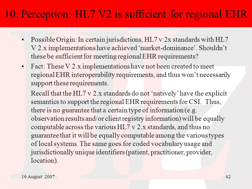 10. Perception: HL7 V2 is sufficient for regional EHR