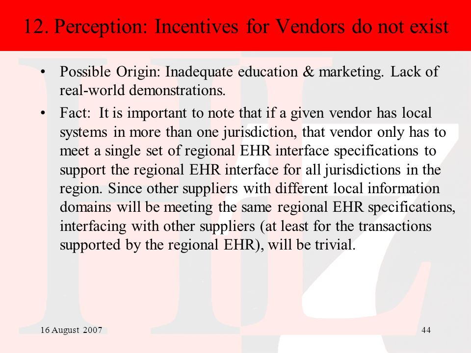 12. Perception: Incentives for Vendors do not exist