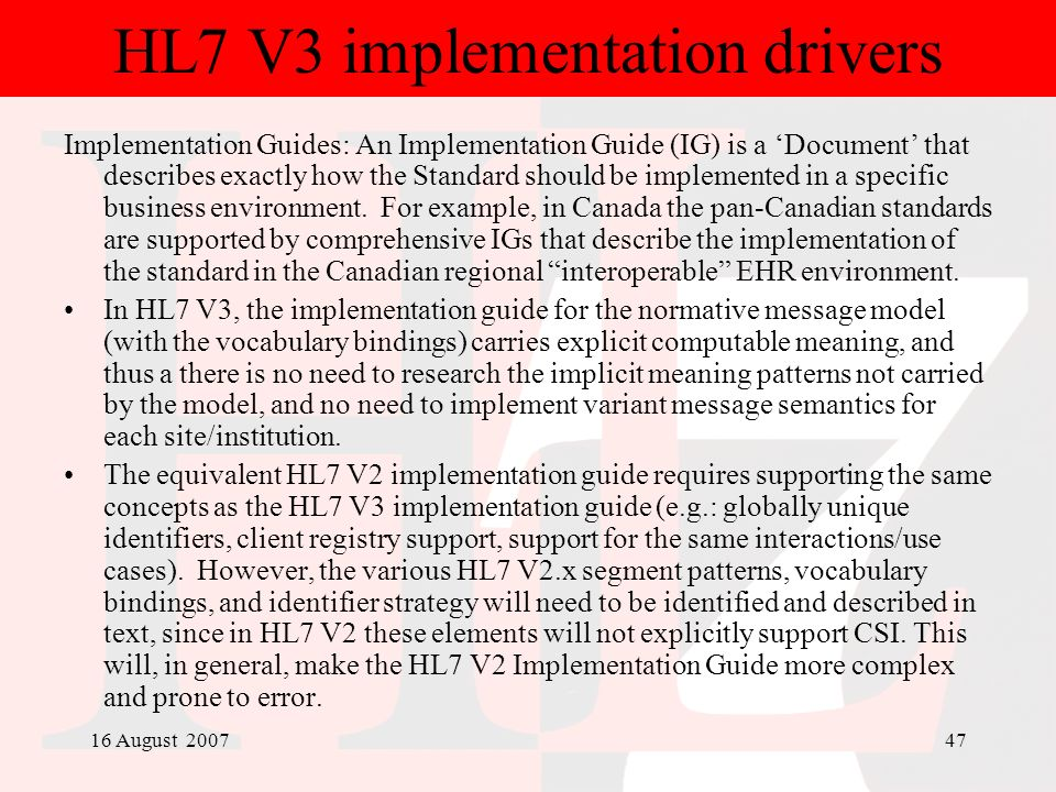 HL7 V3 implementation drivers