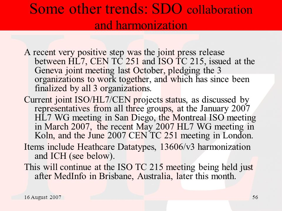 Some other trends: SDO collaboration and harmonization