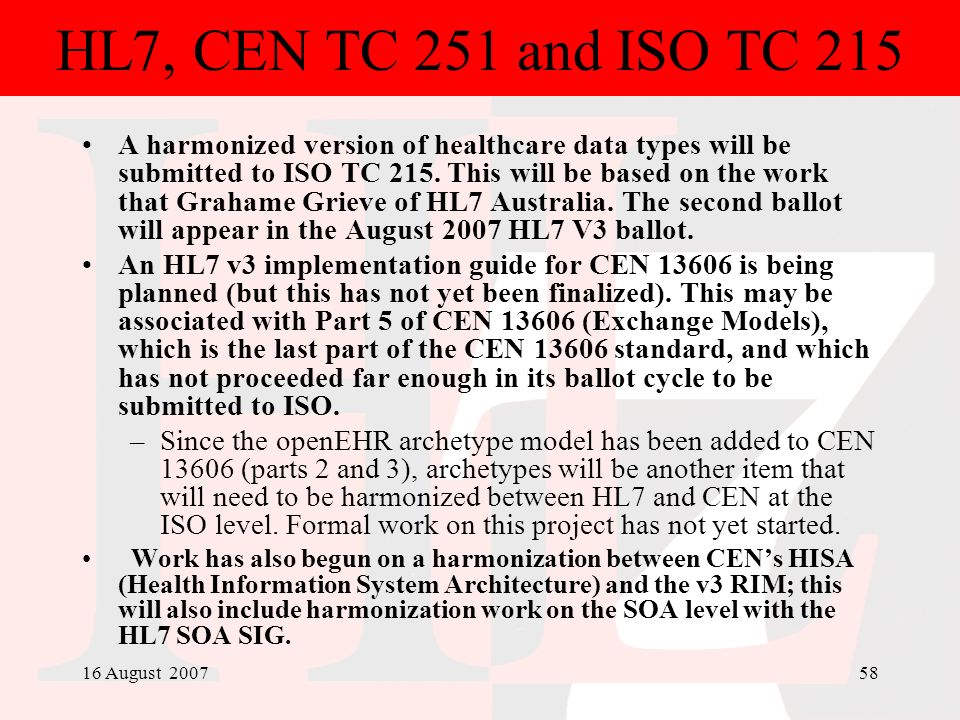 HL7, CEN TC 251 and ISO TC 215