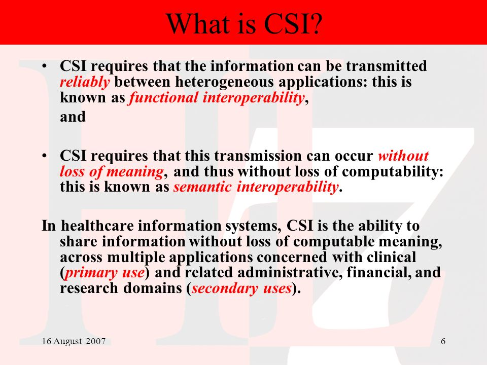What is CSI