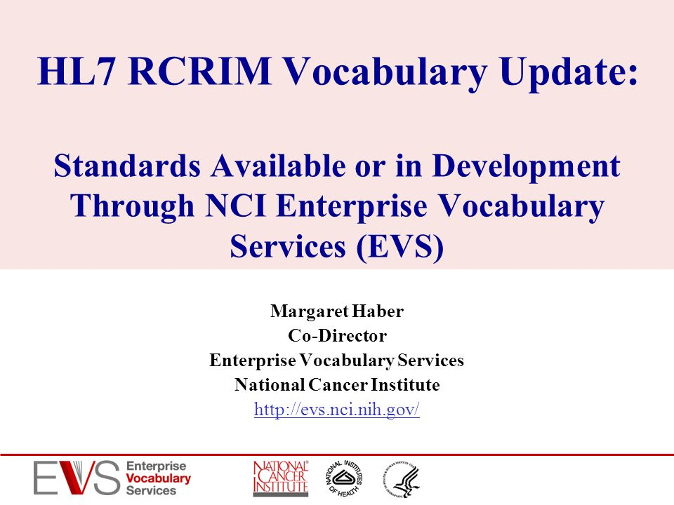 Enterprise Vocabulary Services National Cancer Institute
