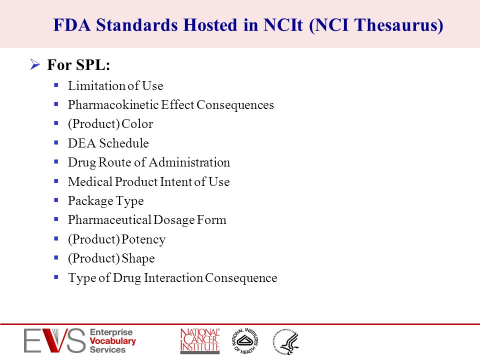 FDA Standards Hosted in NCIt (NCI Thesaurus)