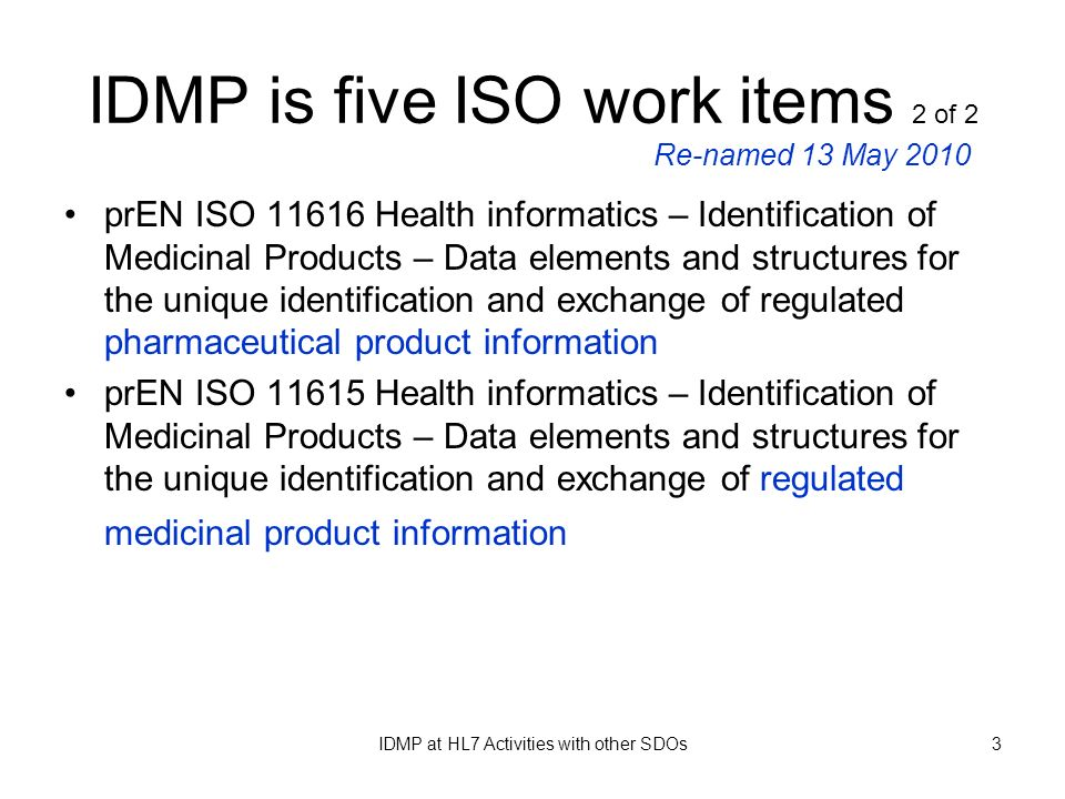 IDMP is five ISO work items 2 of 2