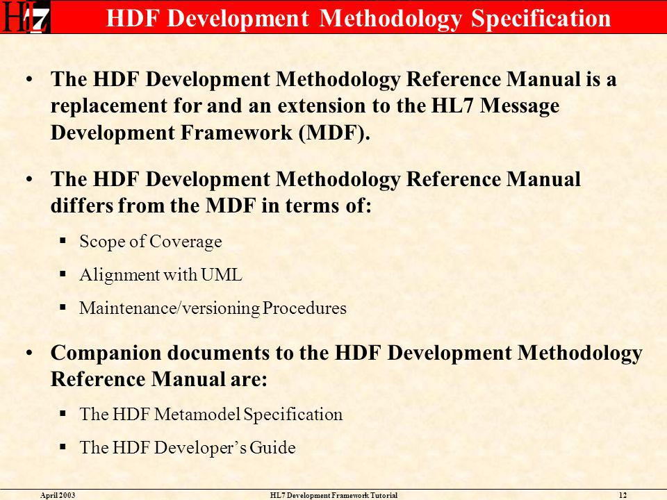 HDF Development Methodology Specification