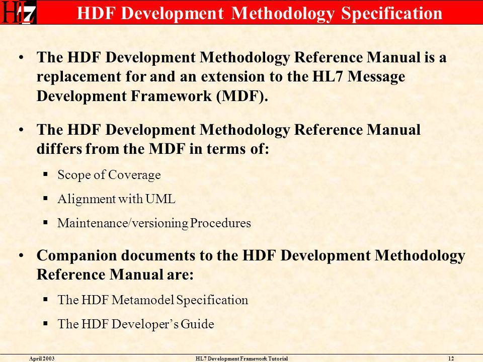HDF Development Methodology Specification