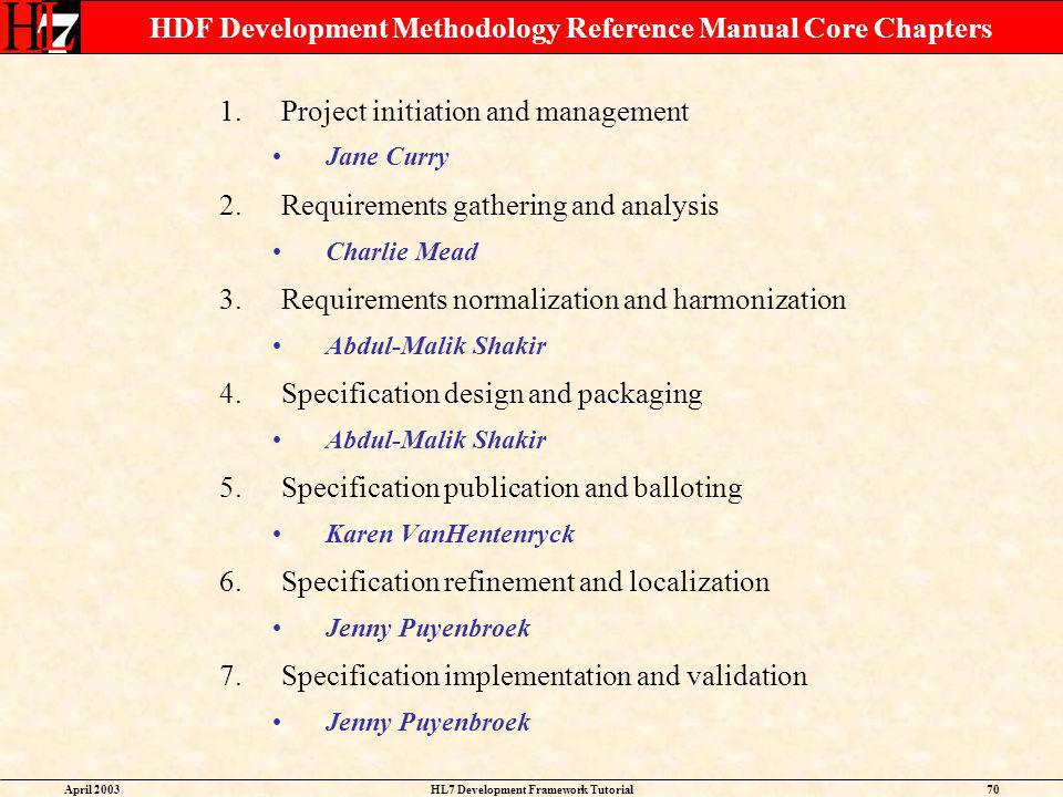 HDF Development Methodology Reference Manual Core Chapters