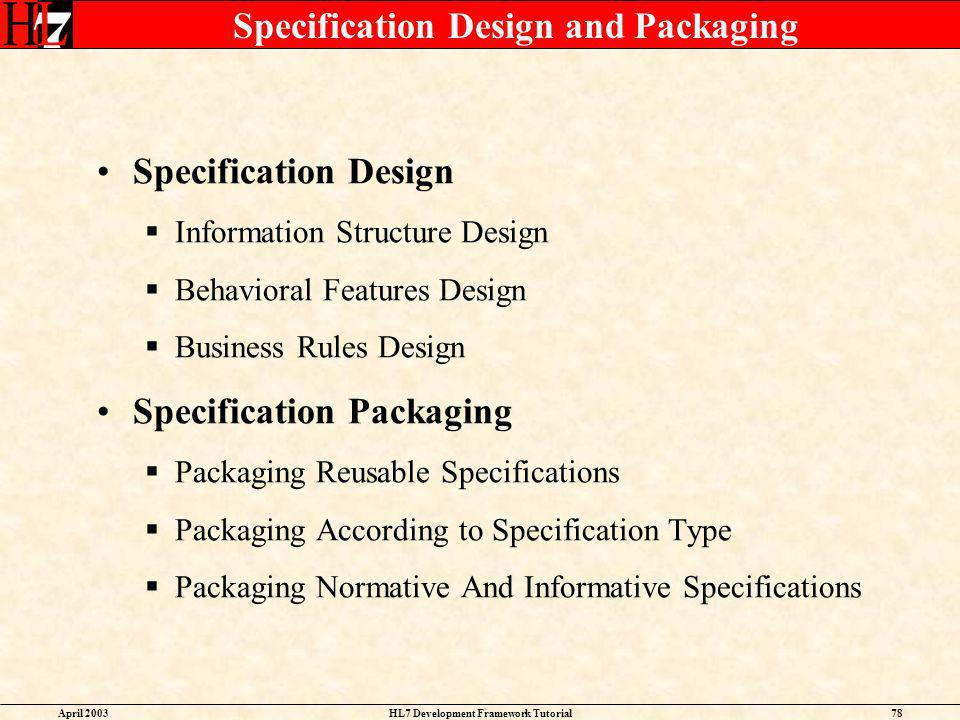 Specification Design and Packaging