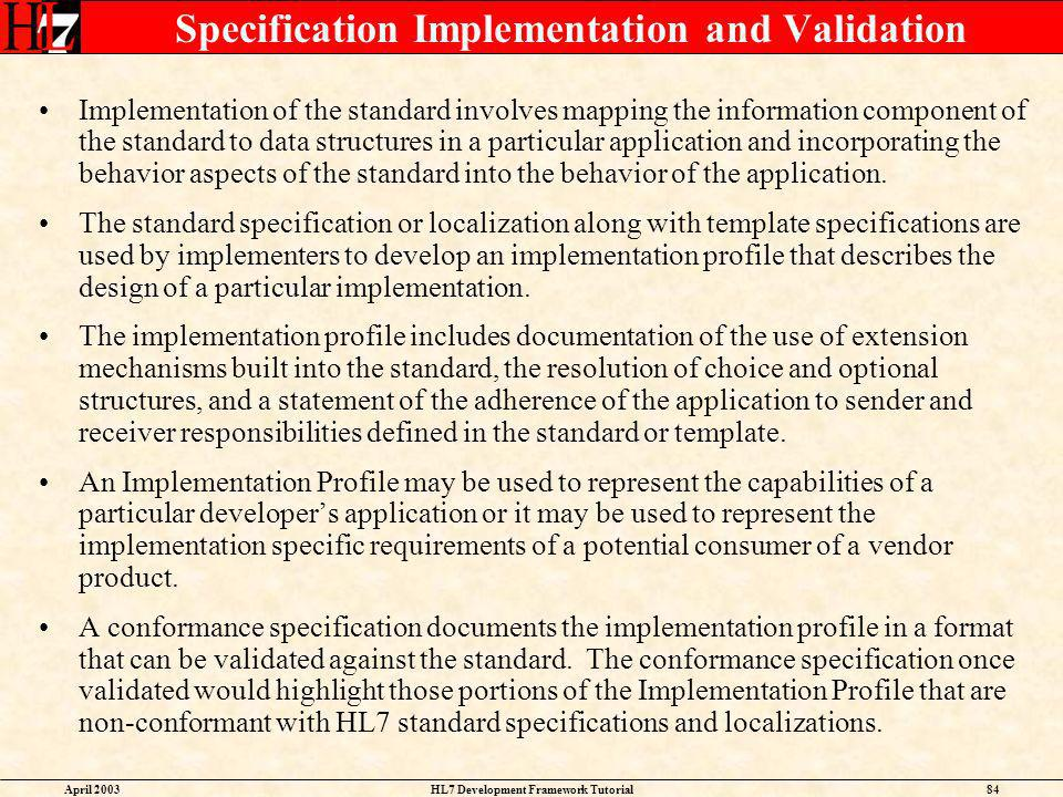 Specification Implementation and Validation
