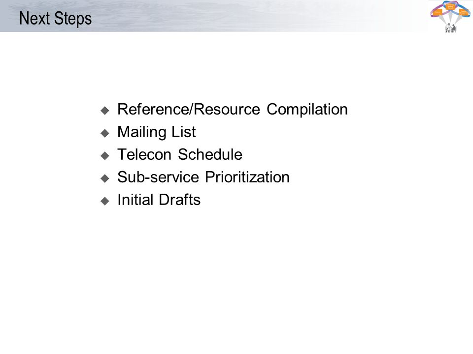 Next Steps Reference/Resource Compilation Mailing List