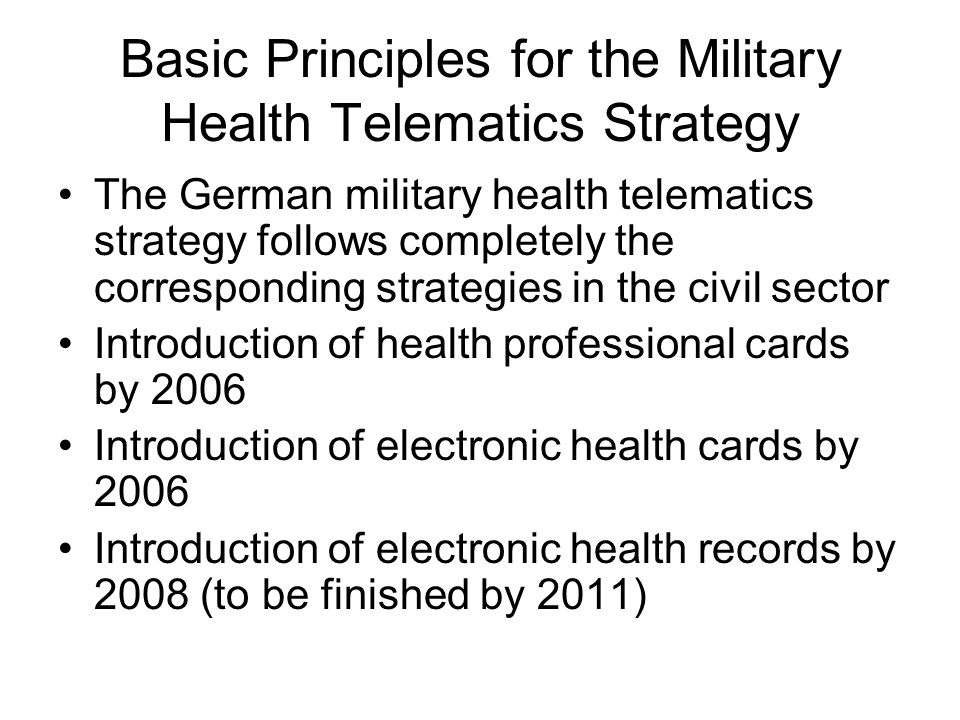 Basic Principles for the Military Health Telematics Strategy