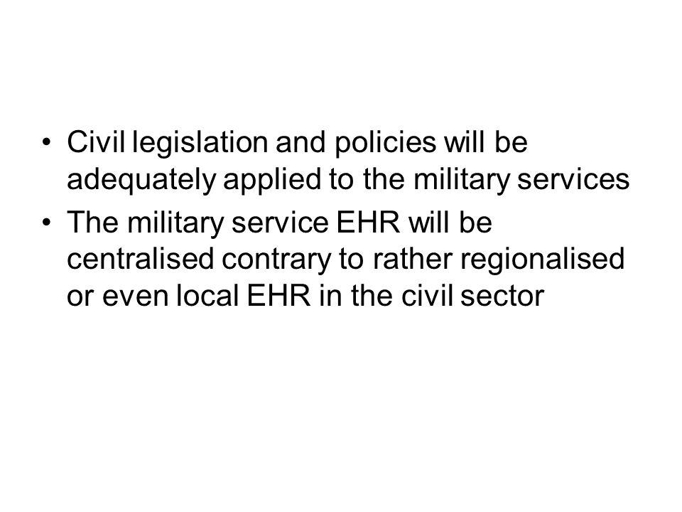 Civil legislation and policies will be adequately applied to the military services