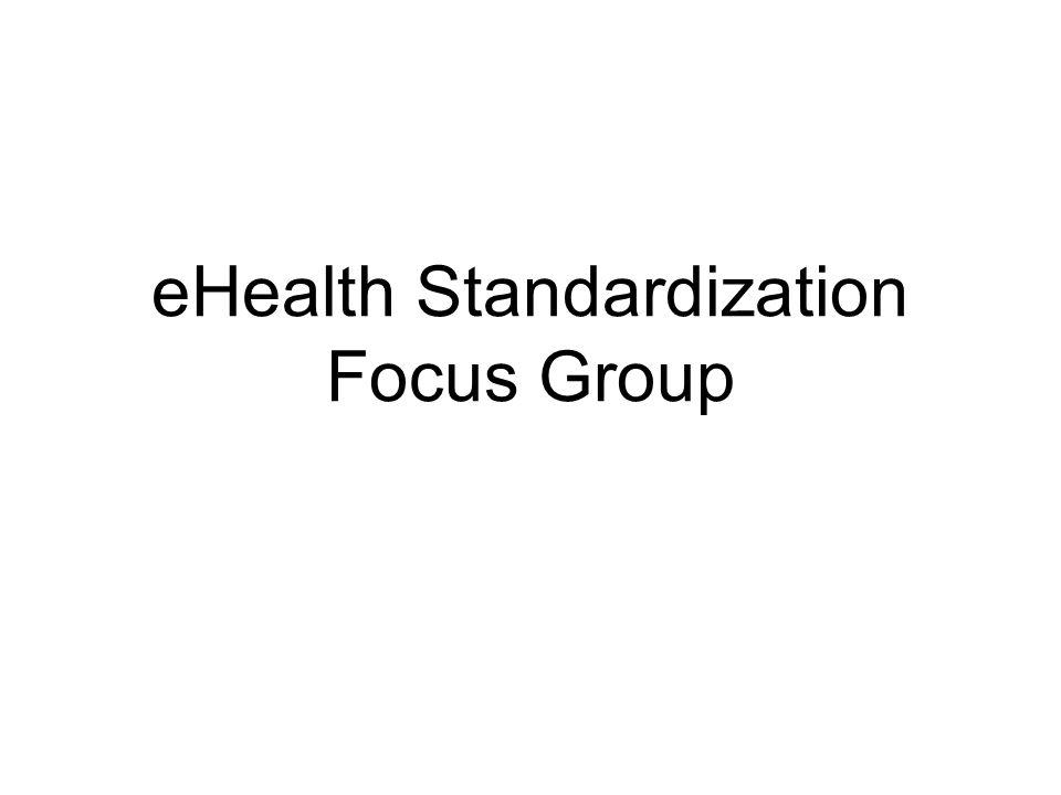 eHealth Standardization Focus Group