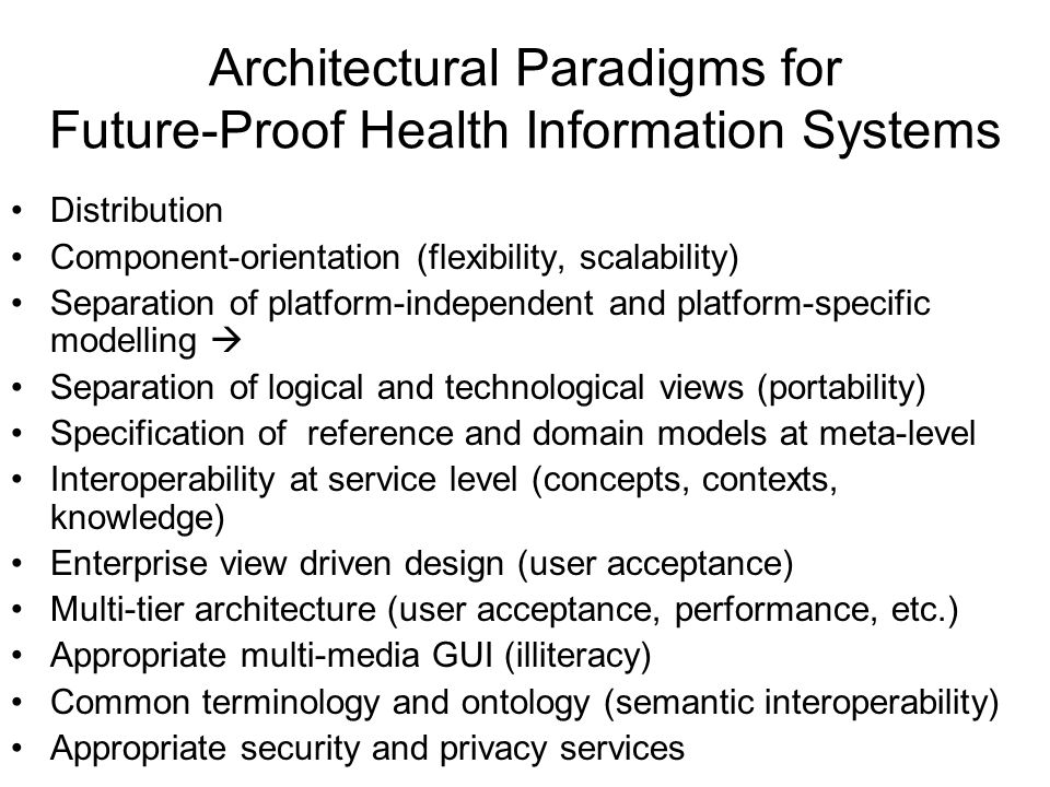 Architectural Paradigms for Future-Proof Health Information Systems