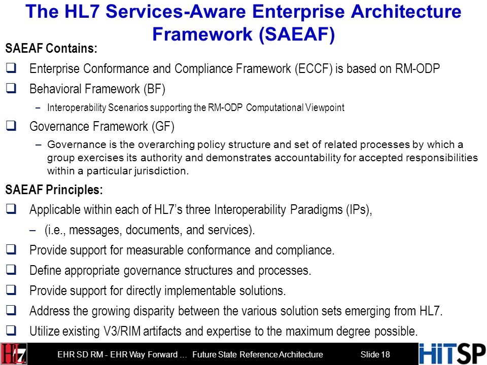 The HL7 Services-Aware Enterprise Architecture Framework (SAEAF)