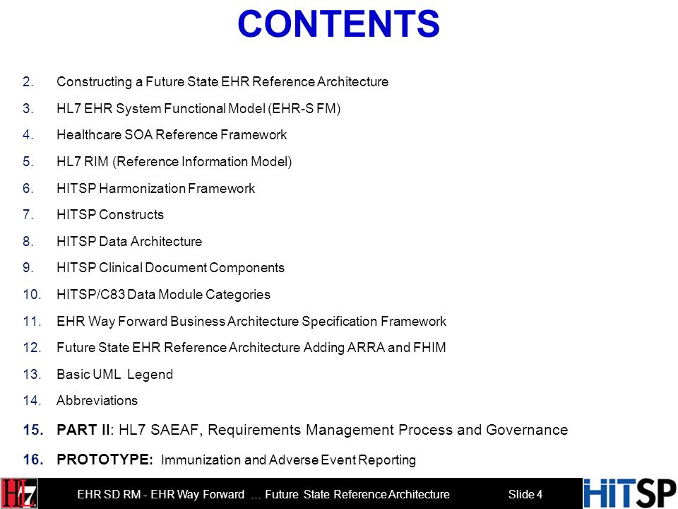 Contents Constructing a Future State EHR Reference Architecture. HL7 EHR System Functional Model (EHR-S FM)