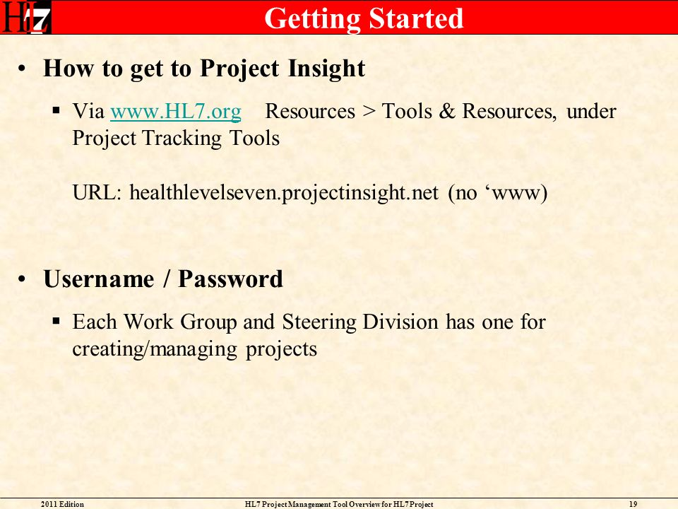 HL7 Project Management Tool Overview for HL7 Project Facilitators