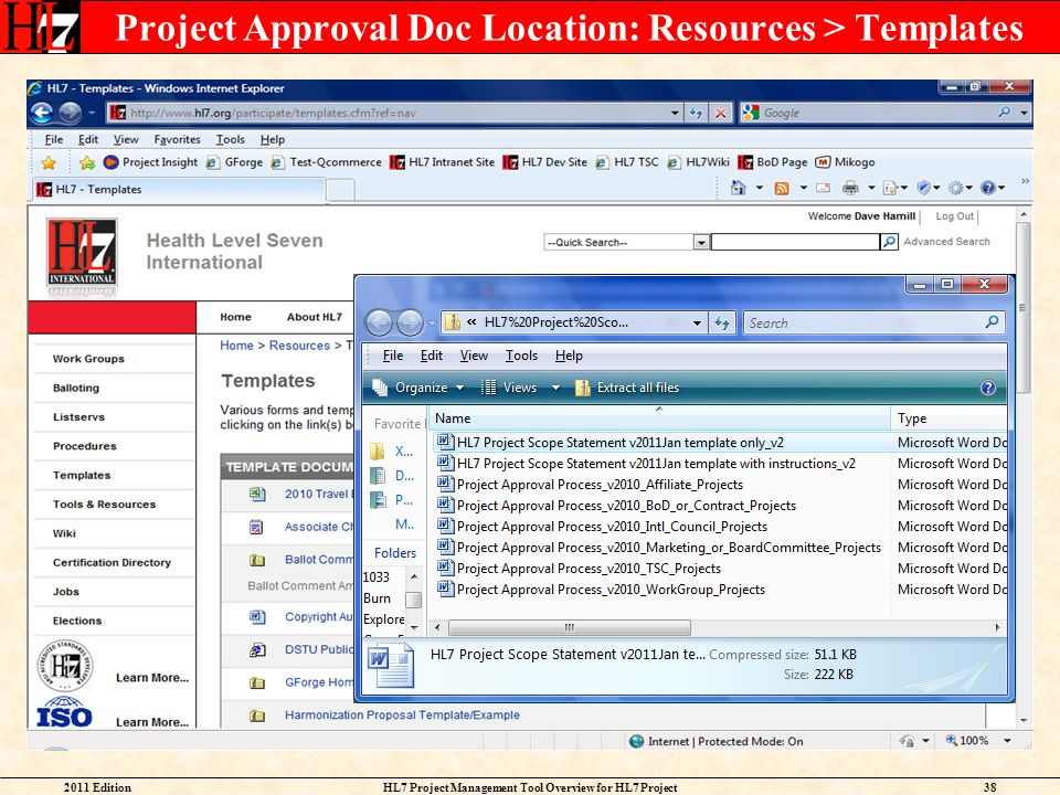Project Approval Doc Location: Resources > Templates