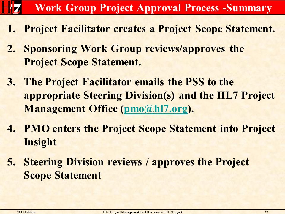 Work Group Project Approval Process -Summary