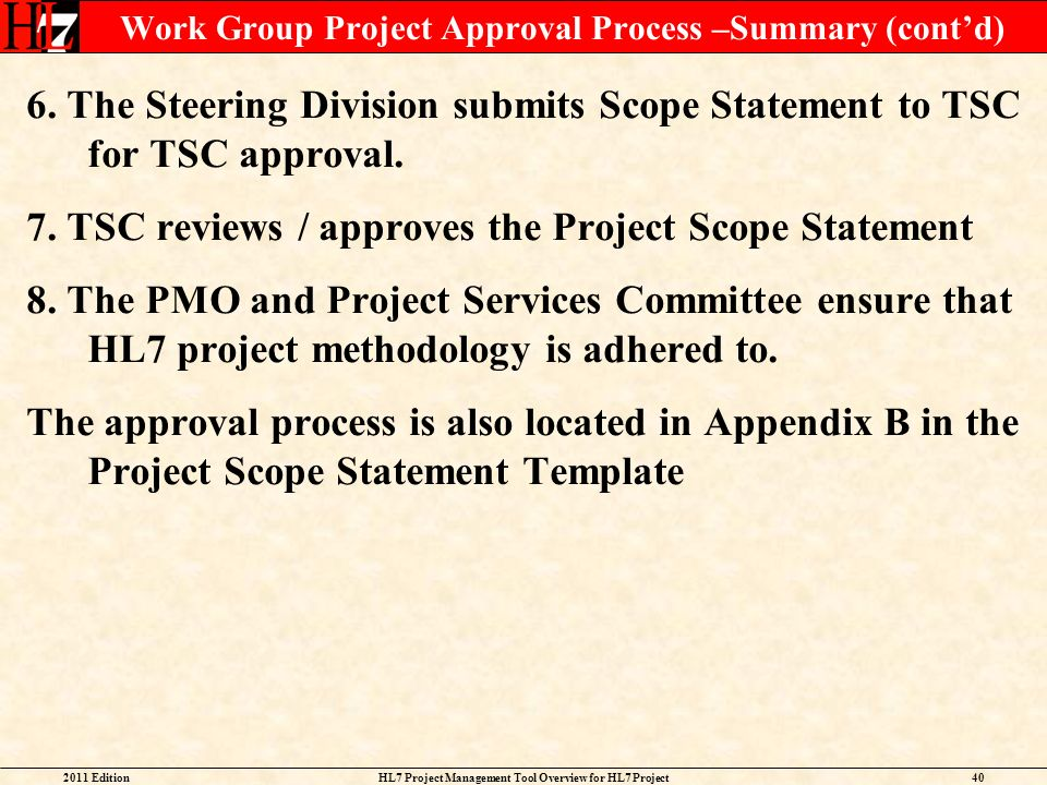 Work Group Project Approval Process –Summary (cont'd)
