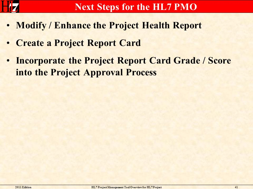 Next Steps for the HL7 PMO