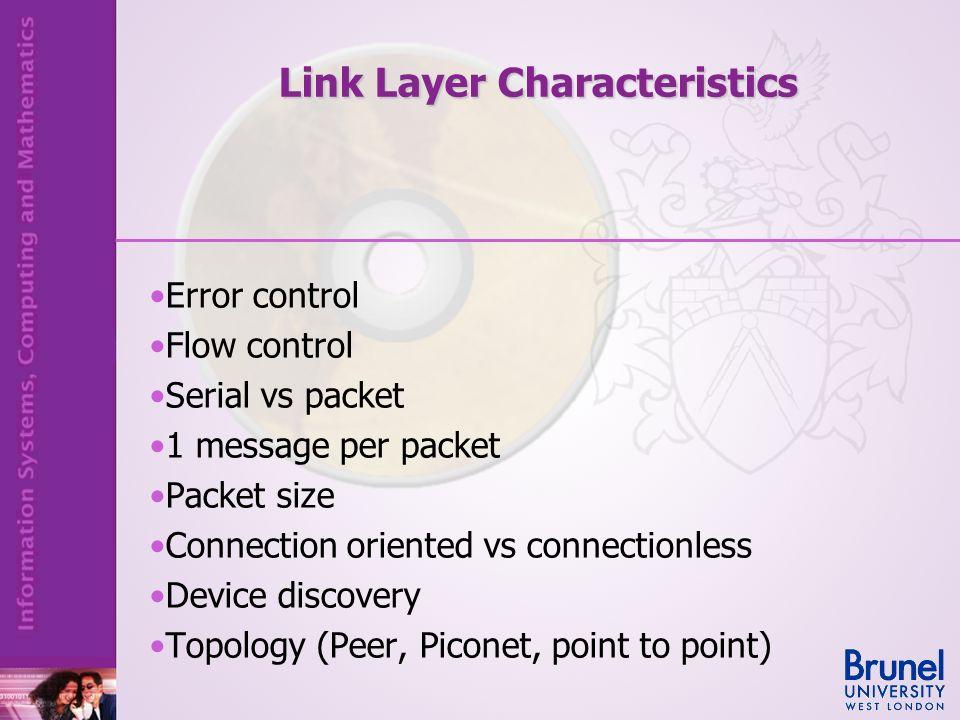 Link Layer Characteristics