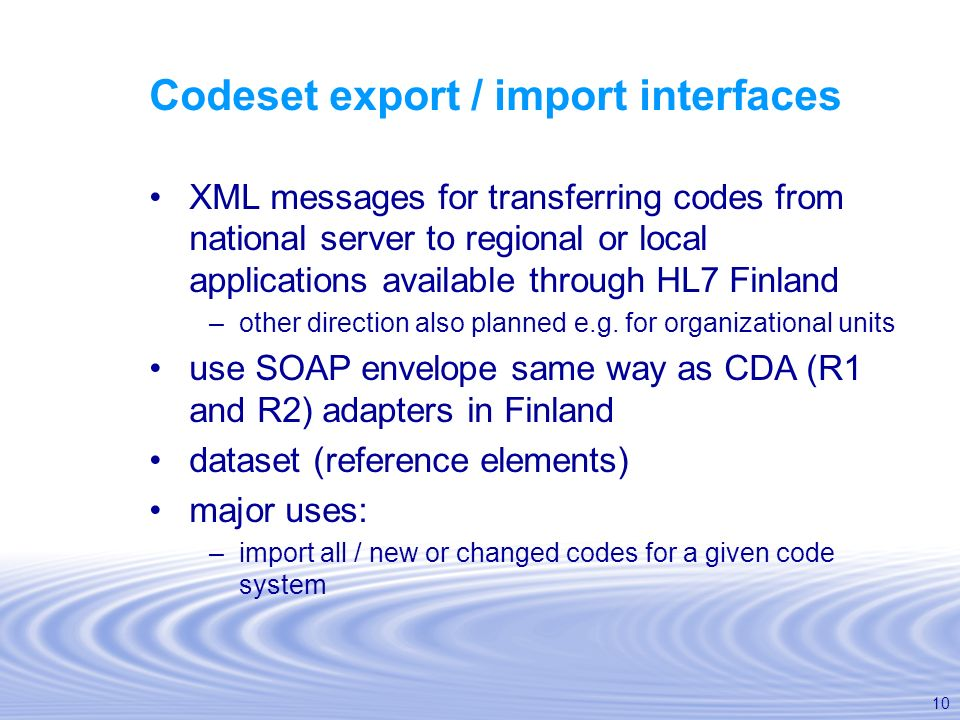 Codeset export / import interfaces