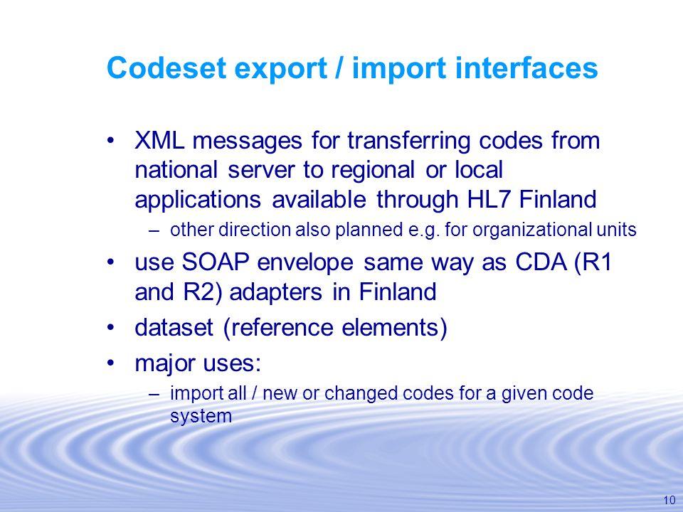 Codeset export / import interfaces