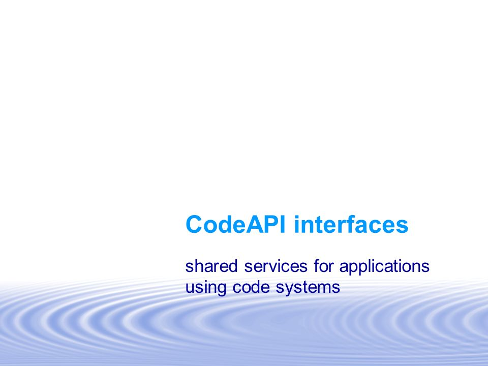 shared services for applications using code systems