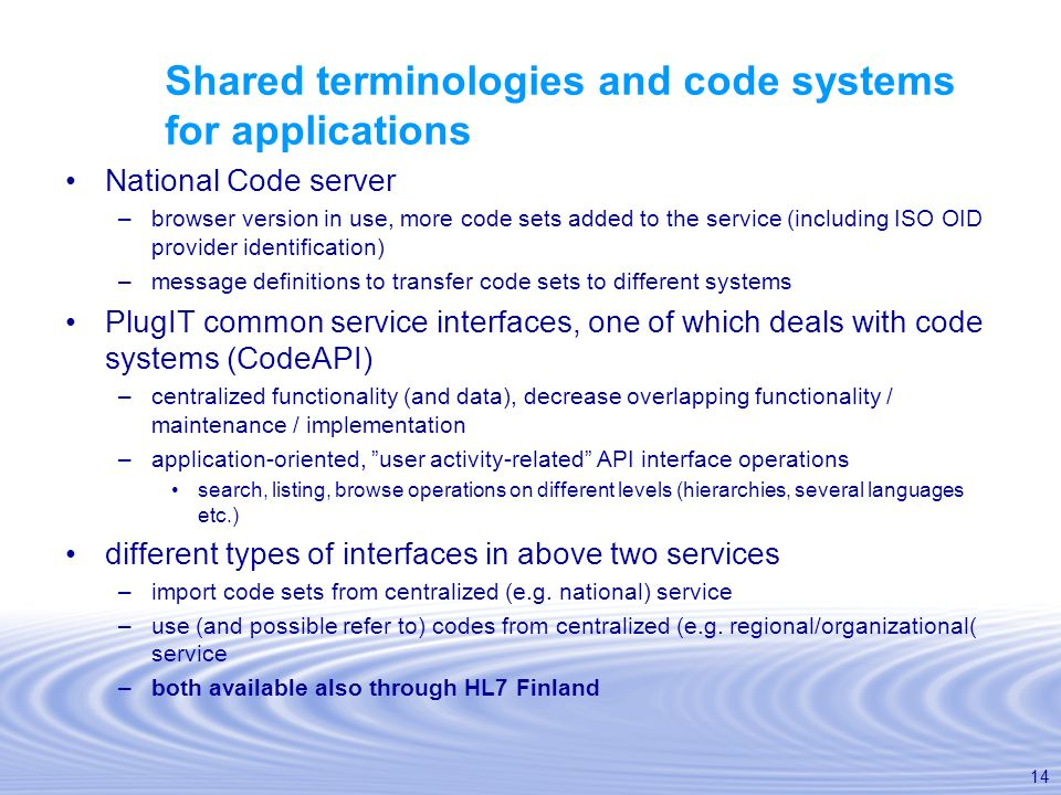 Shared terminologies and code systems for applications