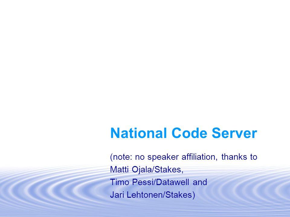 National Code Server (note: no speaker affiliation, thanks to