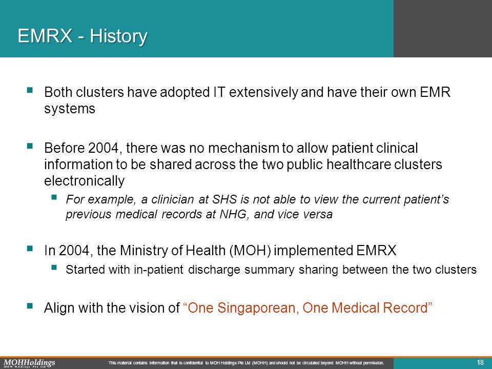 EMRX - History Both clusters have adopted IT extensively and have their own EMR systems.