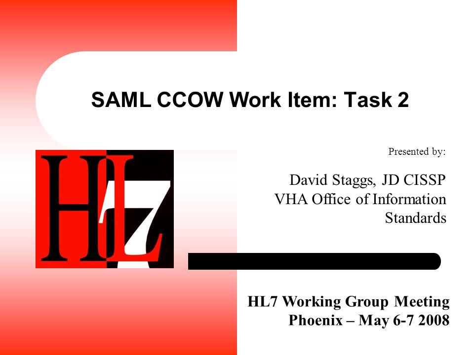 SAML CCOW Work Item: Task 2