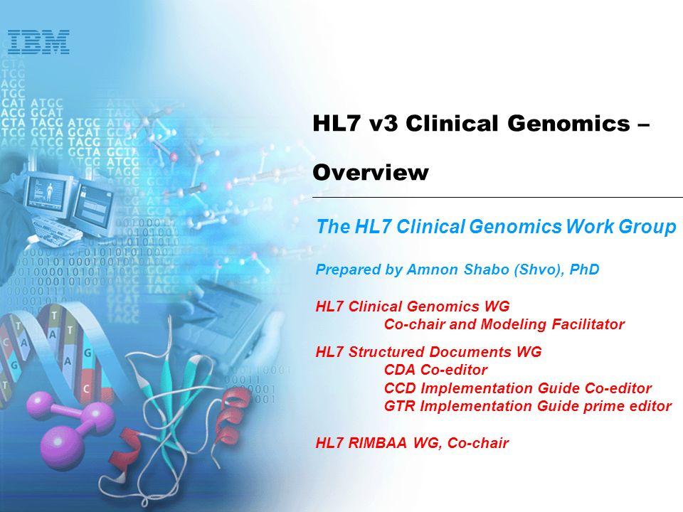 HL7 v3 Clinical Genomics – Overview
