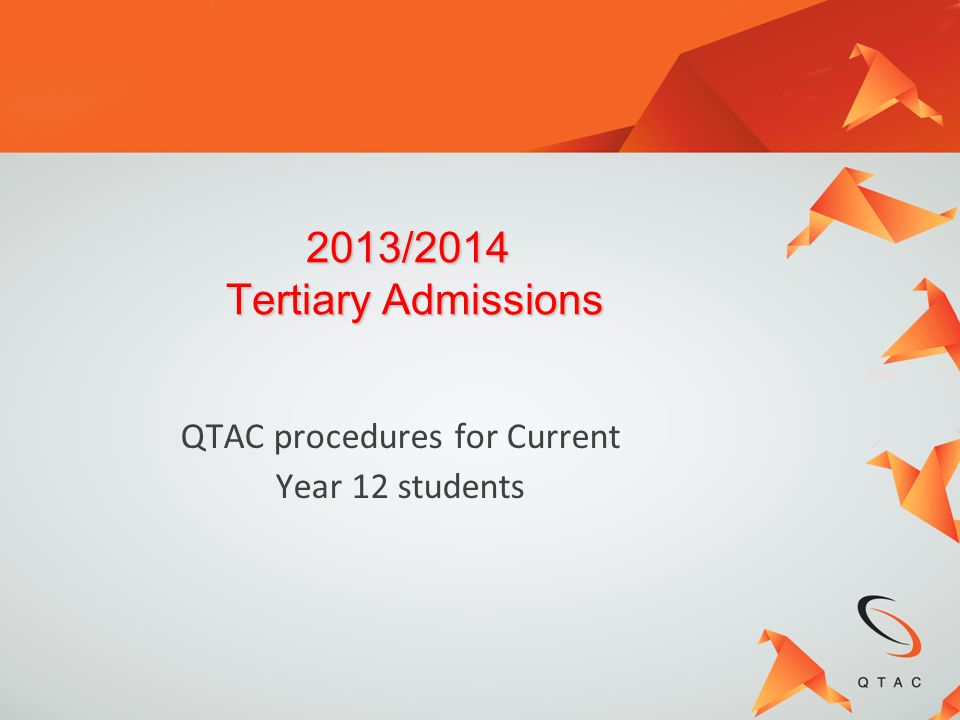 QTAC procedures for Current Year 12 students