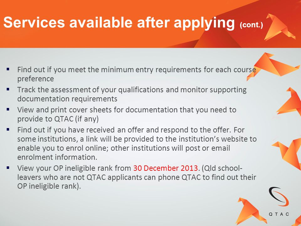 Services available after applying (cont.)