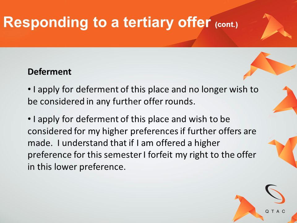 Responding to a tertiary offer (cont.)