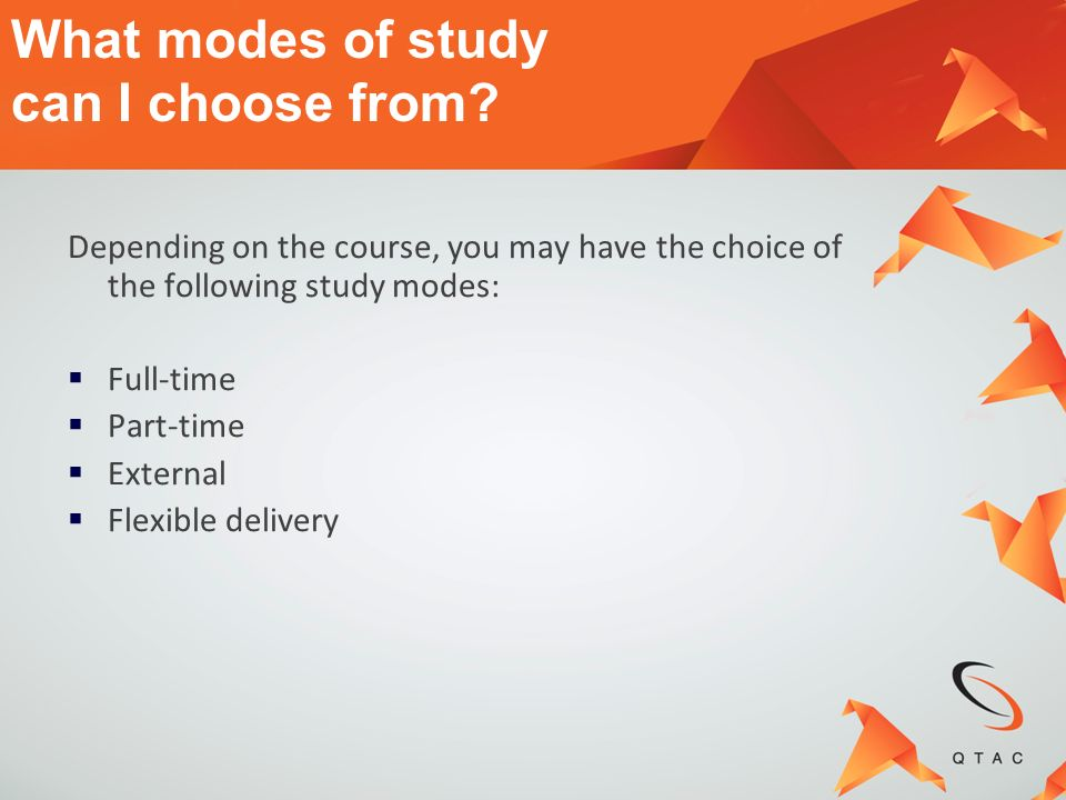 What modes of study can I choose from